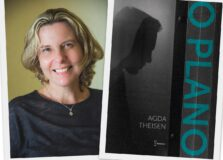 """Agda Theisen lança seu primeiro livro, o romance """"O Plano"""""""